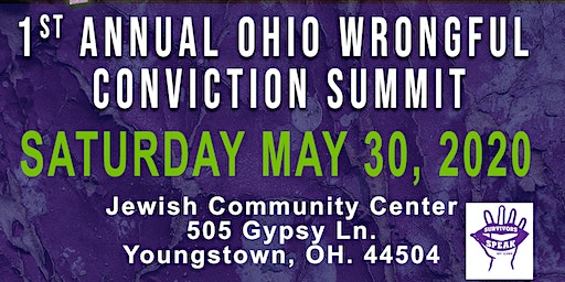 1st Annual Ohio Wrongful Conviction Summit
