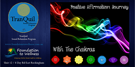 TranQuil - Positive Affirmation Journey With the Chakras - Sun 8/03/2020 tickets