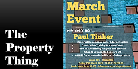 The Property Thing March... with guest host -  Paul Tinker tickets