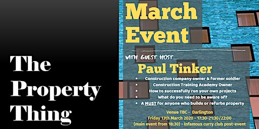 The Property Thing March... with guest host -  Paul Tinker