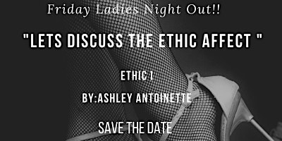 """Ethic Effect"" Ladies Night Out"