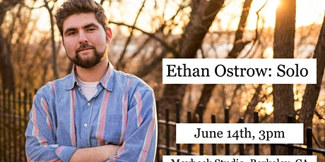 Ethan Ostrow: Solo tickets