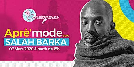 Aprè'mode avec Salah Barka #2 : Culture Mode tickets