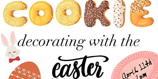 Cookie Decorating with the Easter Bunny