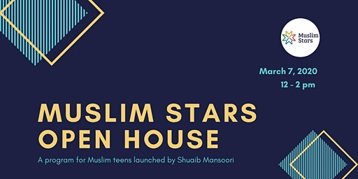 Muslim Stars - Teen Mentorship Open House