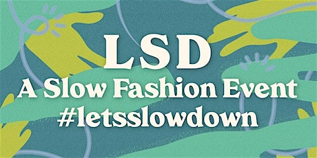 The Dress Change Pop-Up Clothes Swap at LSD:A Slow Fashion Event tickets