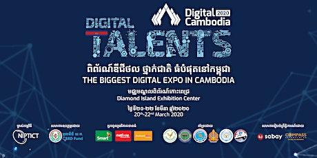 Digital Cambodia 2020 - The Biggest Digital Expo in Cambodia tickets