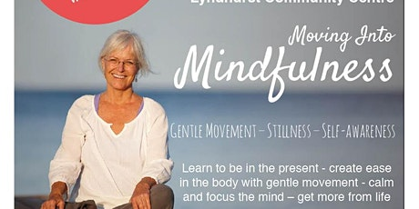 Moving into Mindfulness tickets