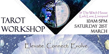 Tarot Reading Workshop @ The Witch House, Lark Lane. tickets