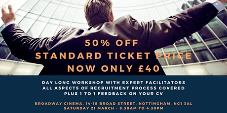 Application and Interview Workshop (Nottingham - Saturday 21st March) tickets
