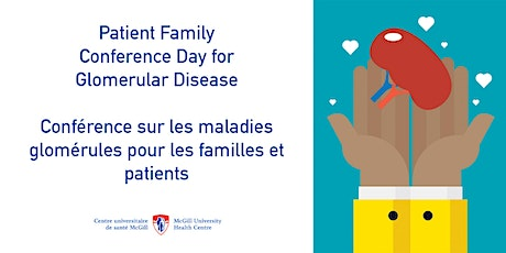MUHC Nephrology - Patient and Family Conference tickets