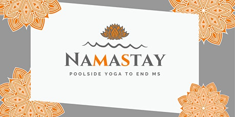 NAMASTAY, poolside yoga to end Multiple Sclerosis tickets
