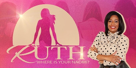 Ruth Where Is Your Naomi tickets