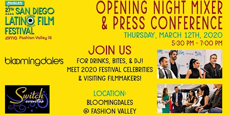 OPENING NIGHT MIXER & PRESS CONFERENCE - 27th SAN DIEGO LATINO FILM FEST tickets