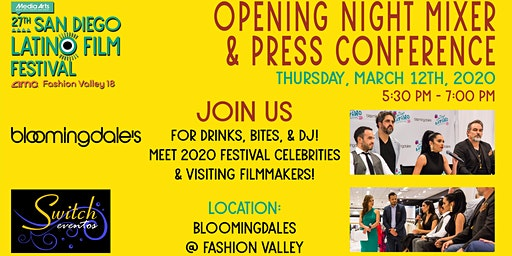 OPENING NIGHT MIXER & PRESS CONFERENCE - 27th SAN DIEGO LATINO FILM FEST