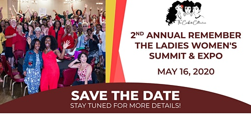 2nd Annual Remember the Ladies Women's Summit & Expo