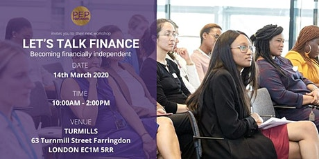 Let's Talk Finance - Becoming Financially Independent tickets
