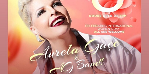 Aurela Gaçe Concert - March 8 - Everyone Welcome!
