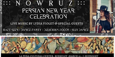 NOWRUZ : Persian New Years Celebration! Live Music + Dance Party tickets