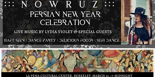 NOWRUZ : Persian New Years Celebration! Live Music + Dance Party