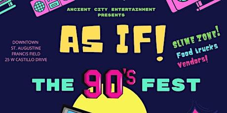 AS IF! North Florida 90's Fest tickets