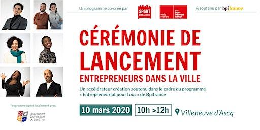 Lancement Entrepreneurs dans la Ville 2020 - LILLE