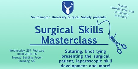 Surgical Skills Masterclass in partnership with Wessex Future Surgeons tickets