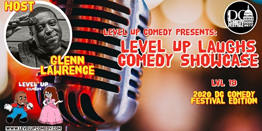 DC Comedy Festival: LEVEL UP LAUGHS: LVL 19