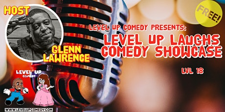 Level Up Comedy Presents: Level Up Laughs LVL 18 tickets