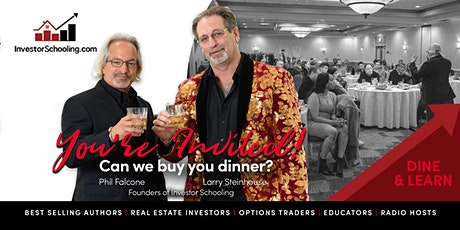 Free Dinner & Seminar - Real Estate Investing & Stock Options tickets