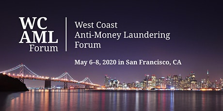 West Coast Anti-Money Laundering Forum tickets