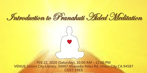 Meditation Training @ Union City Library on Feb - 22,2020 - 10:00 to 12:00 Noon ( Saturday ) -Free