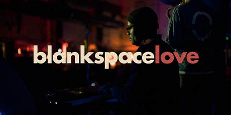 Blank Space // February // blankLOVE tickets