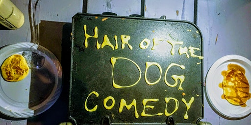 TSFGO Presents: Hair Of The Dog Comedy Show