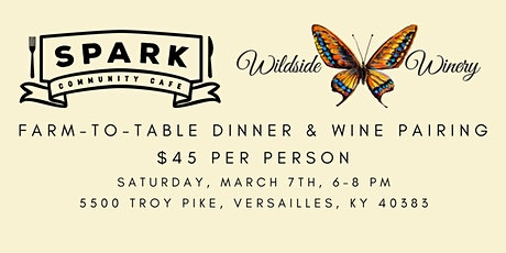 March Farm to Table Dinner at Wildside Winery biglietti