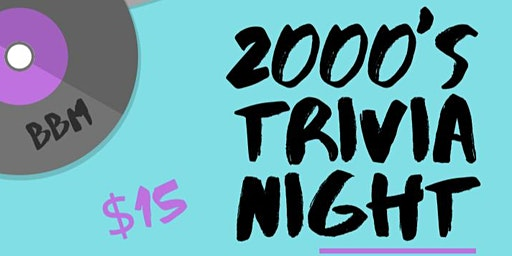 2000's Trivia Night