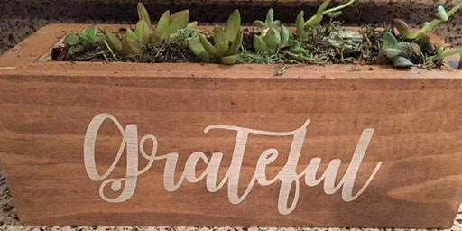 Spring Fun - Succulent Garden Party- Paint,Plant & Sip - BYOB