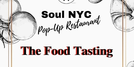 Soul NYC Food Tasting  tickets