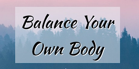 Balance Your Own Body tickets