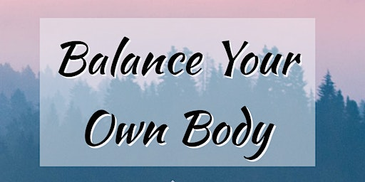 Balance Your Own Body