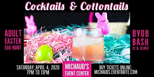 Michaud's Cocktails & Cottontails - Adult Easter Egg Hunt