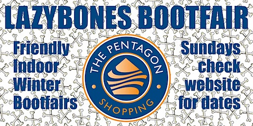 Lazybones Bootfair #4 - 8th march - Pentagon Shopping Centre
