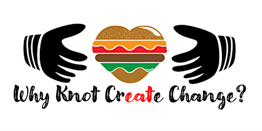 Create Change One Burger at a Time