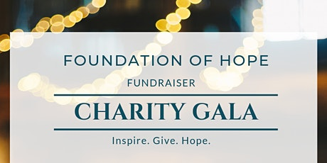 Foundation of Hope Charity Gala tickets