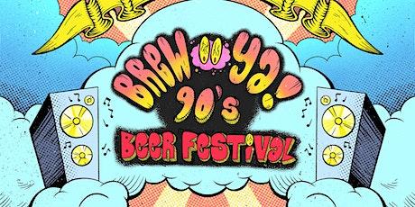 Brew-YA! 90s Beer Fest tickets