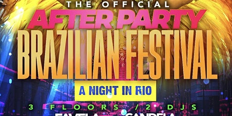 A Night In Rio Official After Party tickets