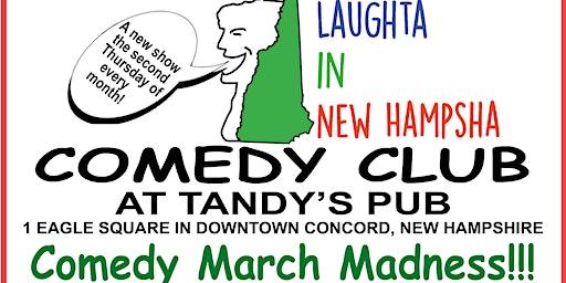 Comedy March Madness !!!