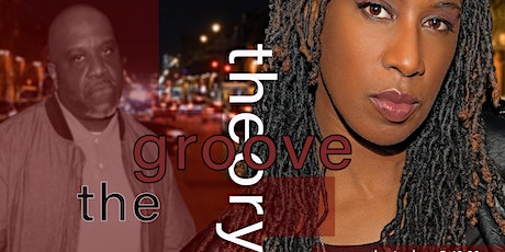 """""""The Groove Theory""""-featuring DJs B-Sharp and Miss H.E.R. tickets"""