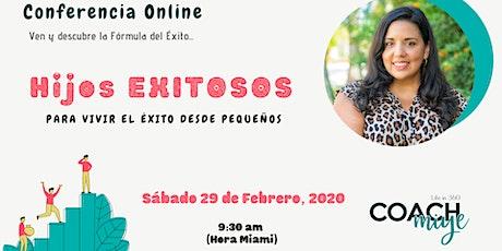 Conferencia Online - Hijos Exitosos entradas