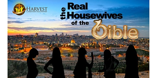 The Real Housewives of the Bible